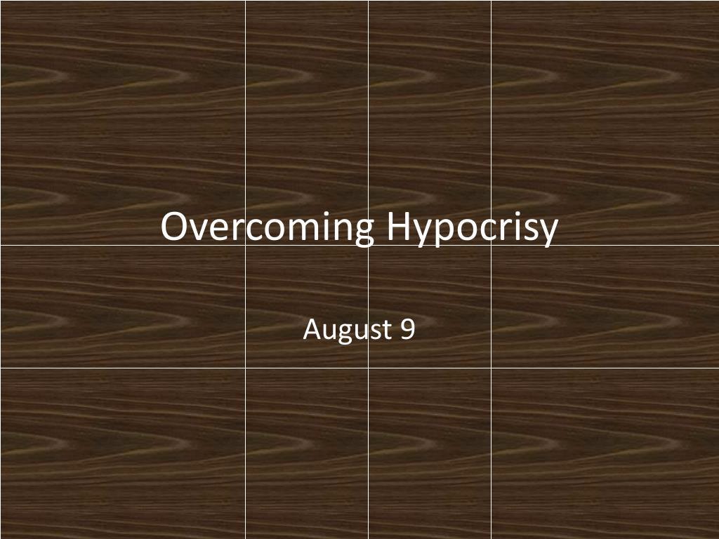 overcoming hypocrisy l.