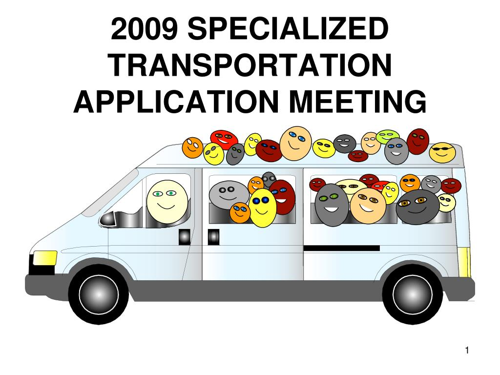 2009 specialized transportation application meeting l.