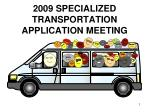 2009 specialized transportation application meeting