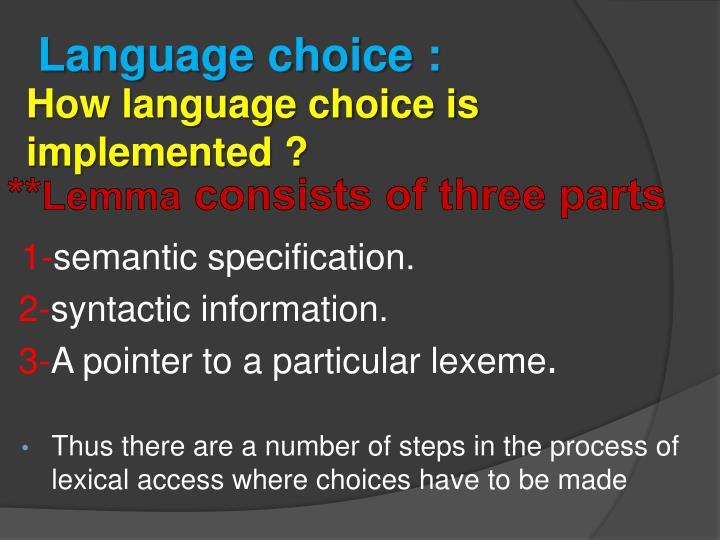Language choice :