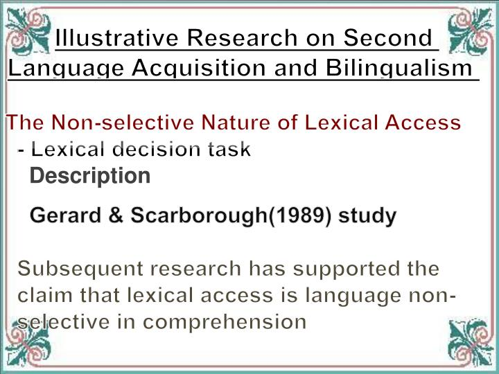 Illustrative Research on Second Language Acquisition and Bilingualism