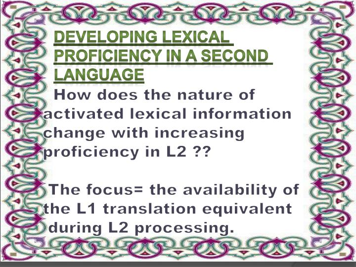 Developing Lexical Proficiency in a Second Language