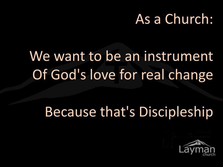 As a Church: