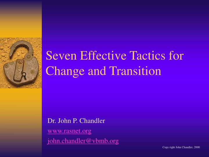 Seven Effective Tactics for Change and Transition