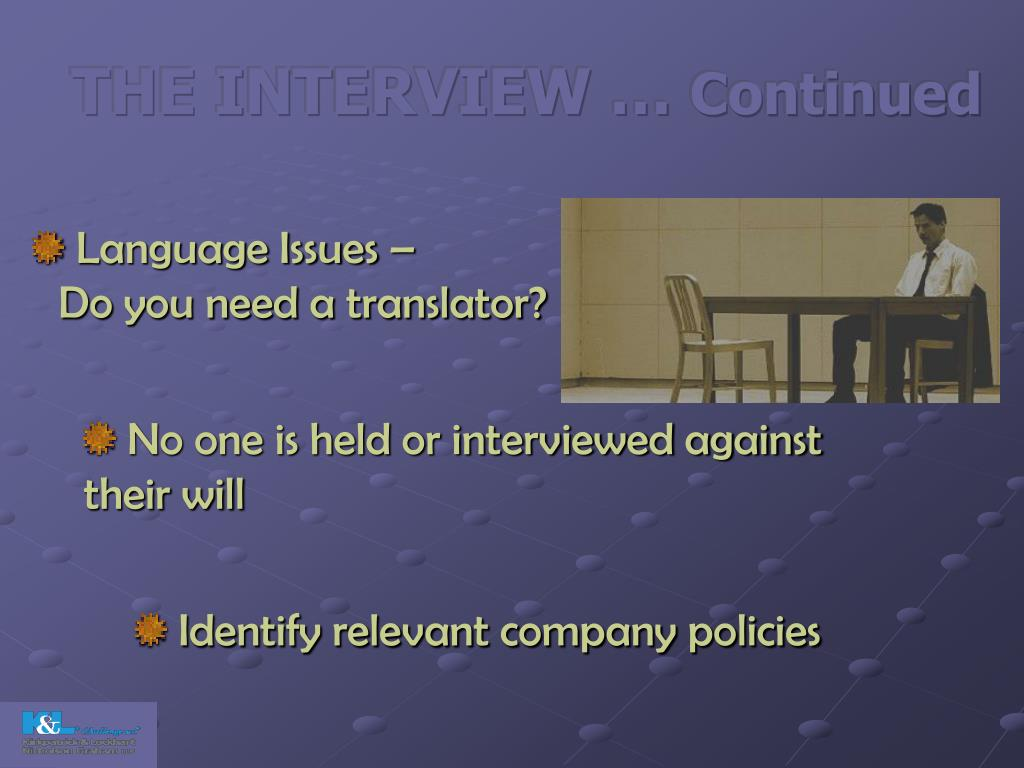 THE INTERVIEW …