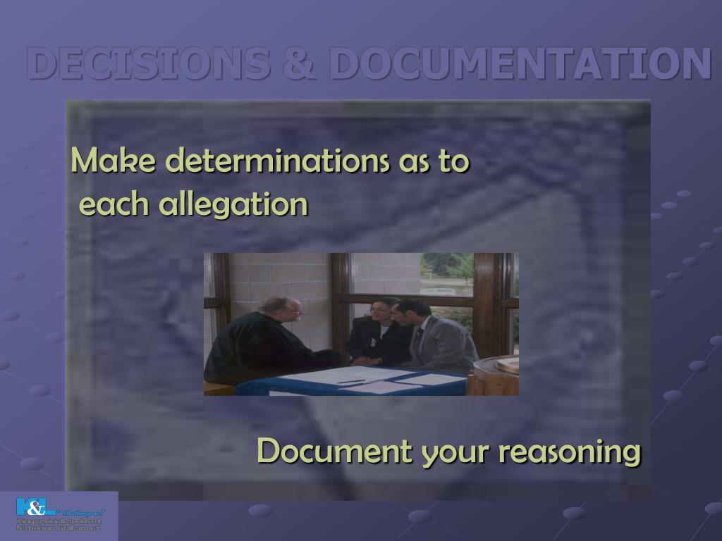 DECISIONS & DOCUMENTATION