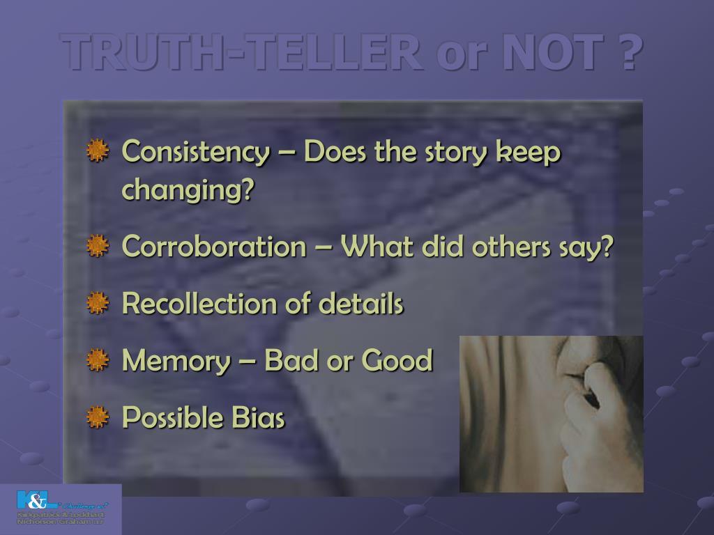 TRUTH-TELLER or NOT ?