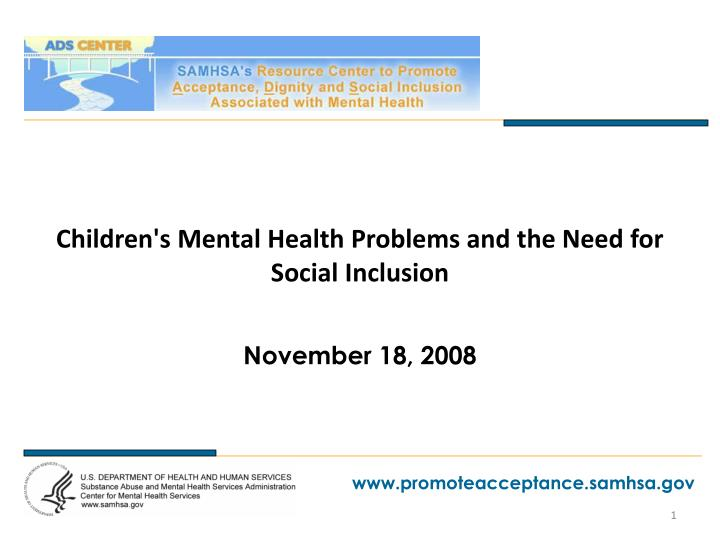 children s mental health problems and the need for social inclusion n.