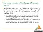 the transportation challenge declining service