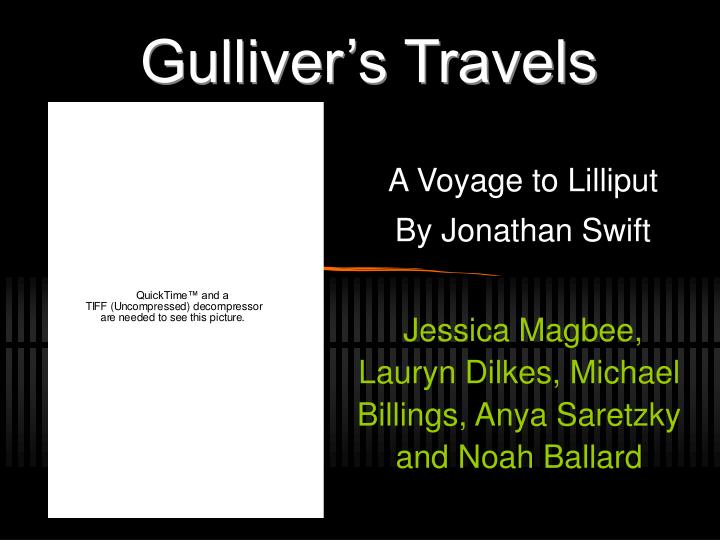 an analysis of gullivers travels Gulliver's travels novel analysis 1 the author and his times jonathan swift was born in dublin, ireland on november 30, 1667 swift was raised by his uncle and graduated from trinity college.