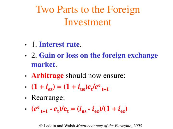 Two Parts to the Foreign Investment