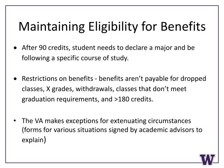 Maintaining Eligibility for Benefits