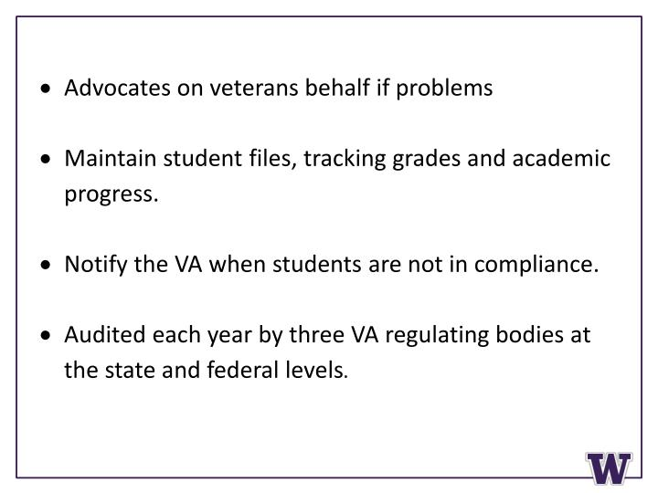 Advocates on veterans behalf if problems