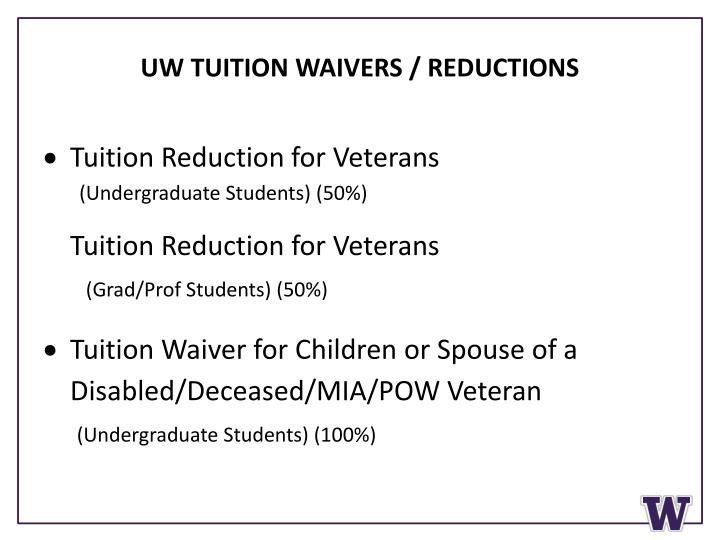 UW TUITION WAIVERS / REDUCTIONS