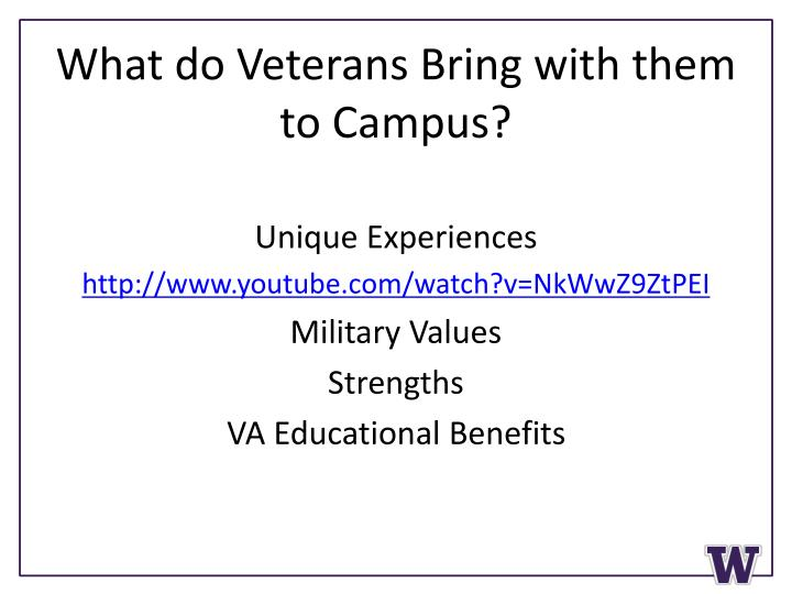 What do Veterans Bring with them to Campus?
