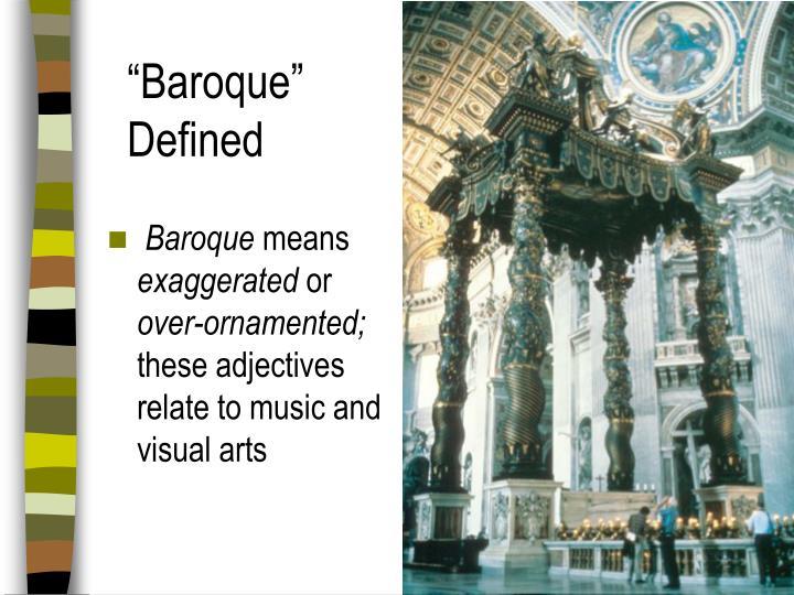 """""""Baroque"""" Defined"""