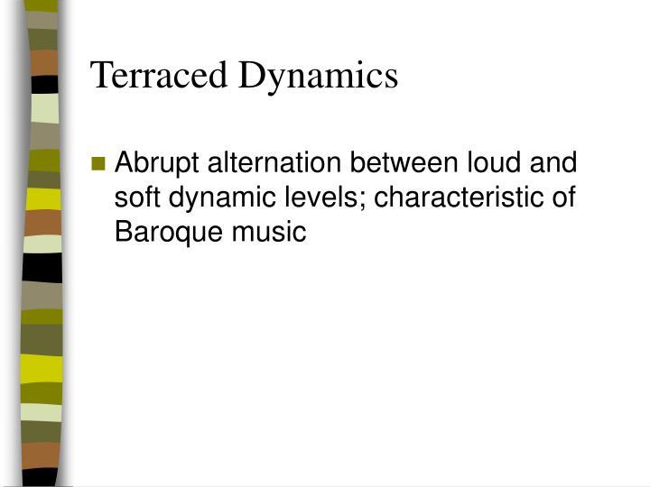 Terraced Dynamics