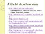 a little bit about interviews