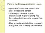 parts to the primary application cont