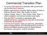 commercial transition plan
