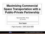 maximizing commercial space transportation with a public private partnership