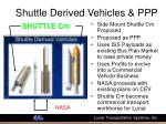 shuttle derived vehicles ppp