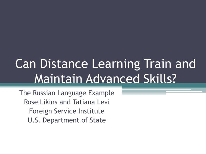 can distance learning train and maintain advanced skills n.