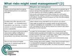what risks might need management 2