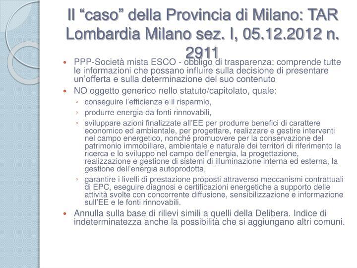 """Il """"caso"""" della Provincia di Milano: TAR Lombardia Milano sez. I, 05.12.2012 n. 2911"""