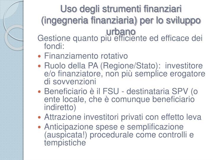 Uso degli strumenti finanziari (ingegneria finanziaria) per lo sviluppo urbano