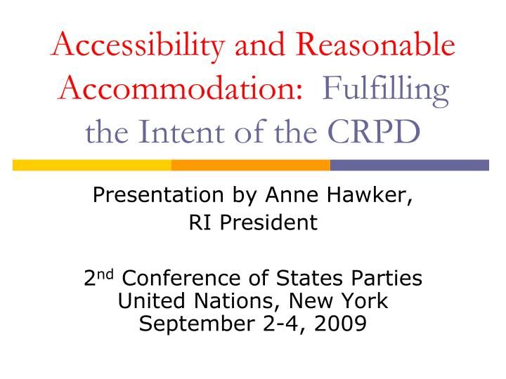 accessibility and reasonable accommodation fulfilling the intent of the crpd n.