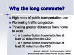 why the long commute