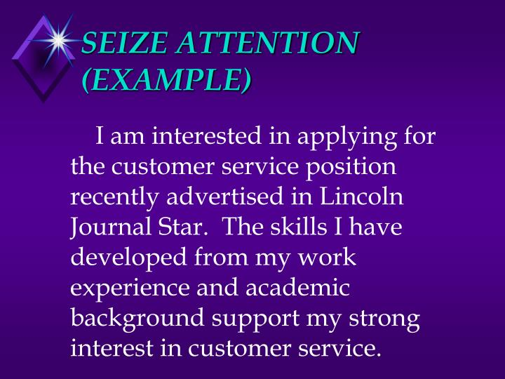 SEIZE ATTENTION (EXAMPLE)