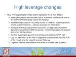 high leverage changes