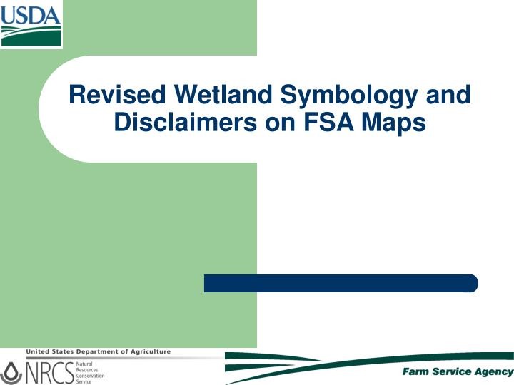 revised wetland symbology and disclaimers on fsa maps n.