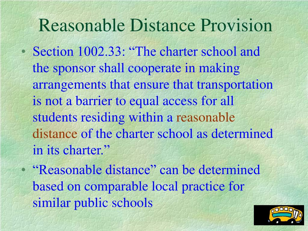Reasonable Distance Provision