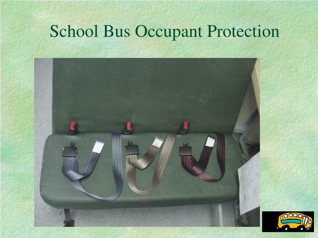 School Bus Occupant Protection