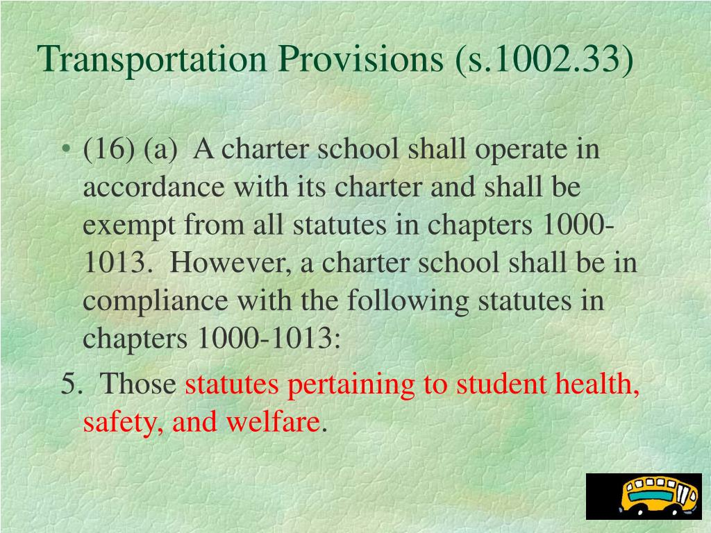 Transportation Provisions (s.1002.33)