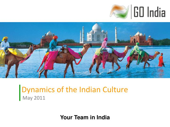 dynamics of the indian culture may 2011 n.
