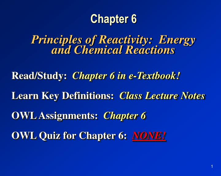 chapter 6 principles of reactivity energy and chemical reactions n.