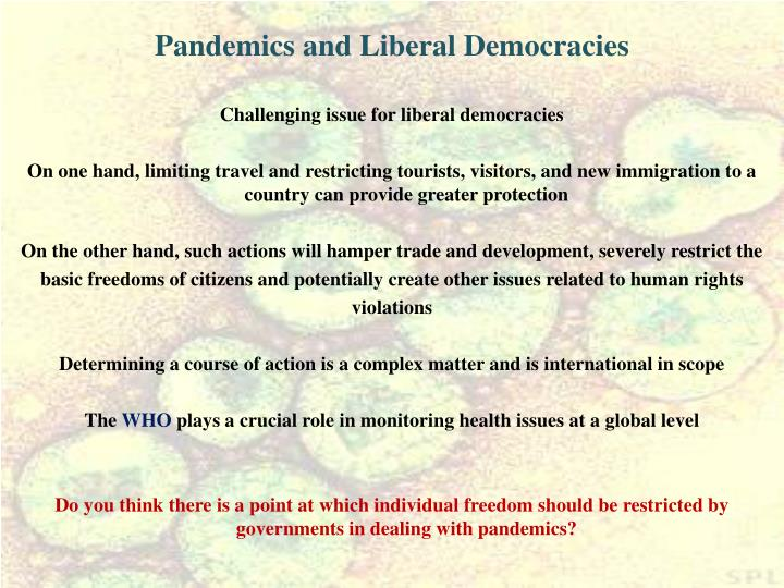 Pandemics and Liberal Democracies