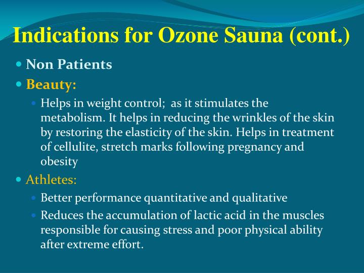 Indications for Ozone Sauna (cont.)