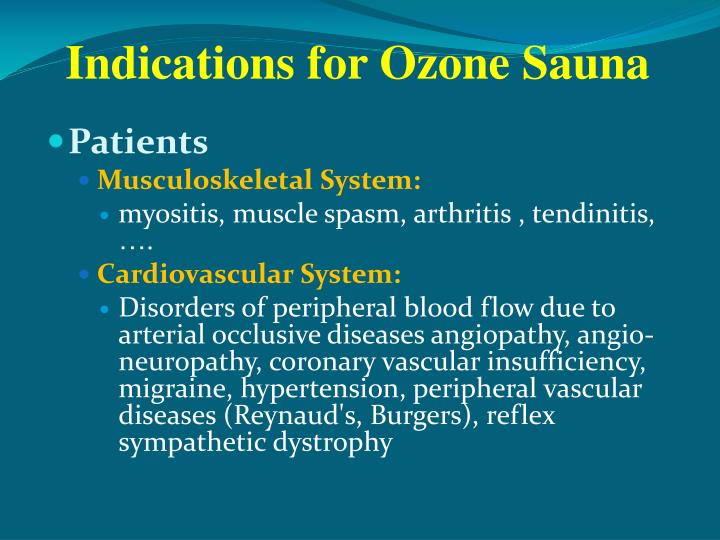 Indications for Ozone Sauna