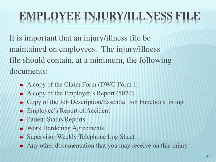 It is important that an injury/illness file be