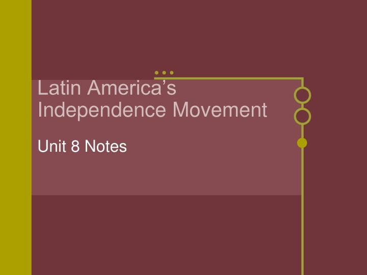 latin america s independence movement n.