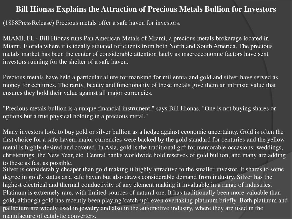 Bill Hionas Explains the Attraction of Precious Metals Bullion for Investors