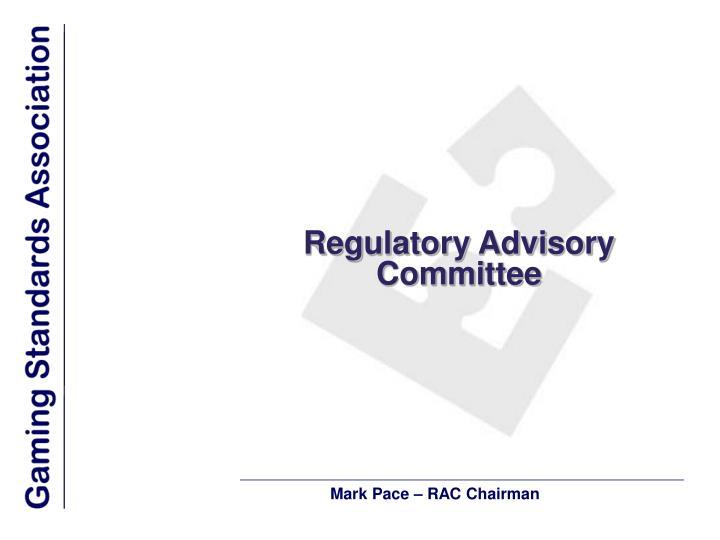 Regulatory Advisory Committee