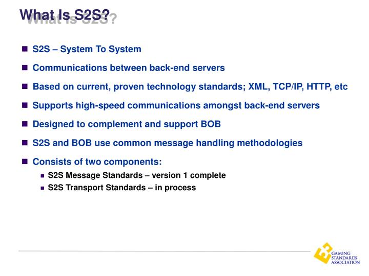 What Is S2S?