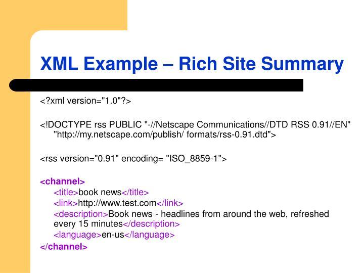 XML Example – Rich Site Summary