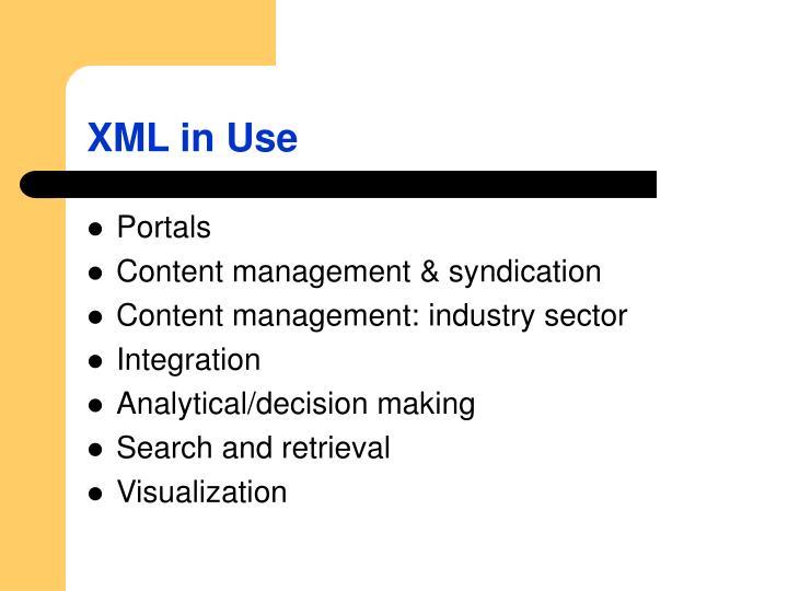 XML in Use